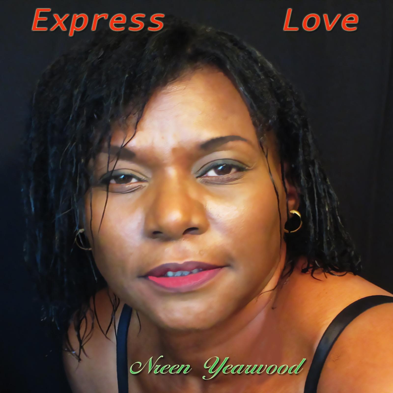 Express Love – Nreen Yearwood